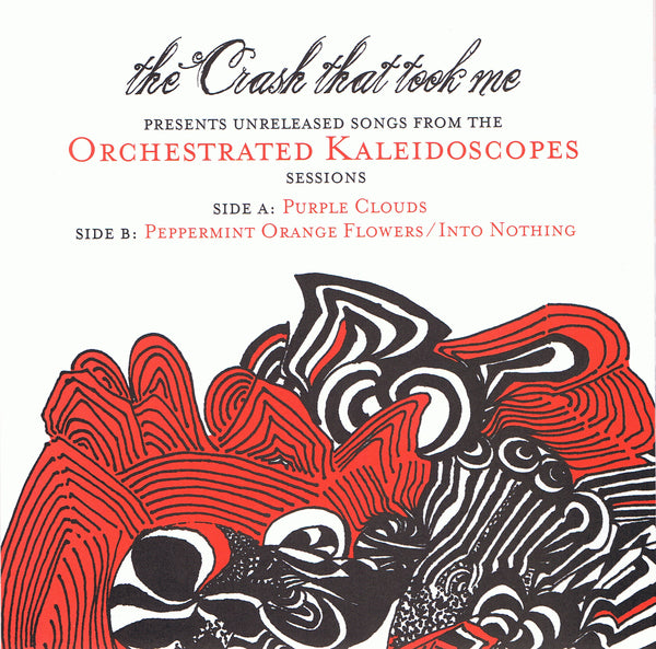 Crash That Took Me - Unreleased Songs From The Orchestrated Kaleidoscopes Sessions 7""