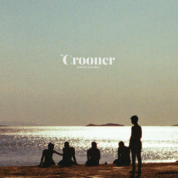 Crooner - Heaven Airlines+ lp