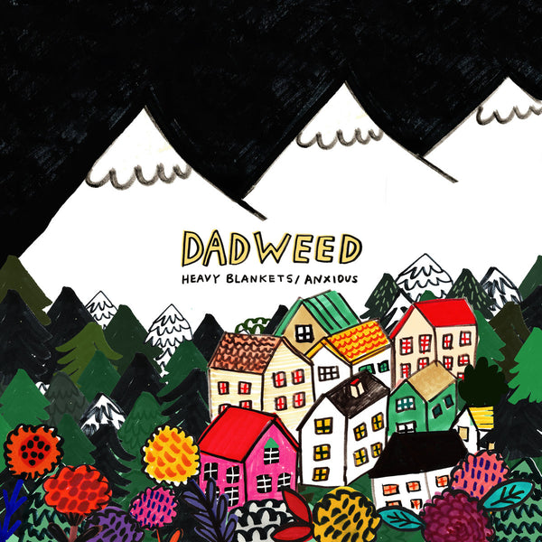 Dadweed - Heavy Blankets 7""