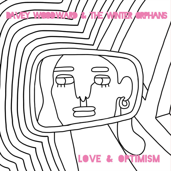 Woodward, Davey & The Winter Orphans - Love & Optimism cd/lp