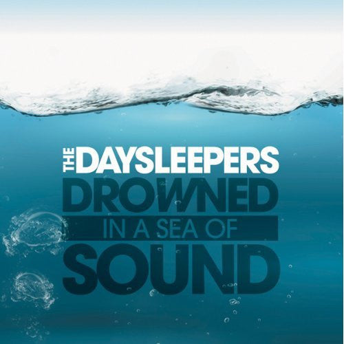 Daysleepers - Drowned In A Sea Of Sound cd/lp