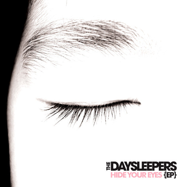 Daysleepers - Hide Your Eyes EP lp