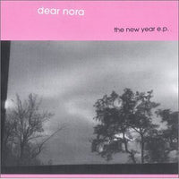 Dear Nora - The New Year EP cdep