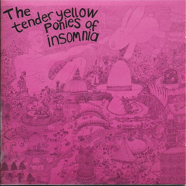 Deep Freeze Mice - The Tender Yellow Ponies Of Insomnia cd