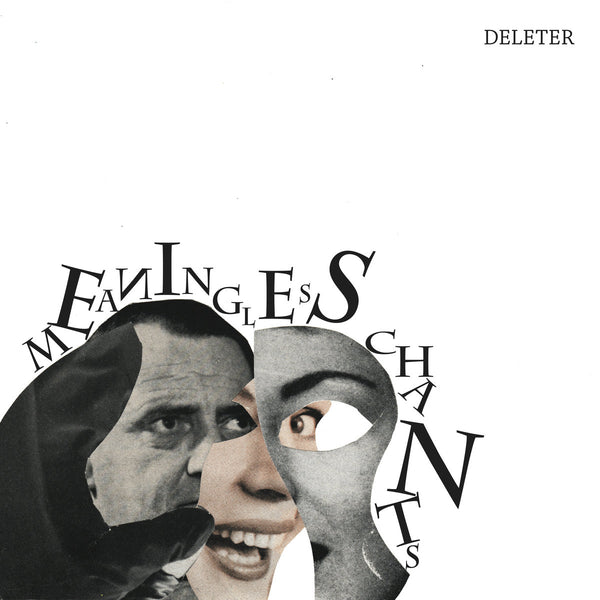 Deleter - Meaningless Chant cs