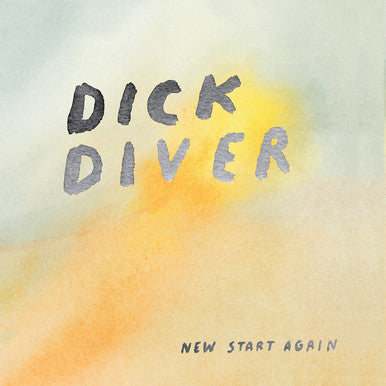 Dick Diver - New Start Again cd/lp