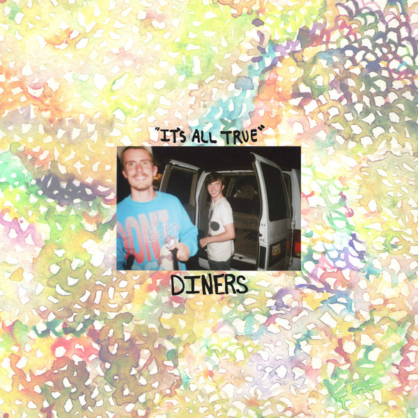 Diners - It's All True 7""