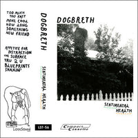 Dogbreth - Sentimental Health cs