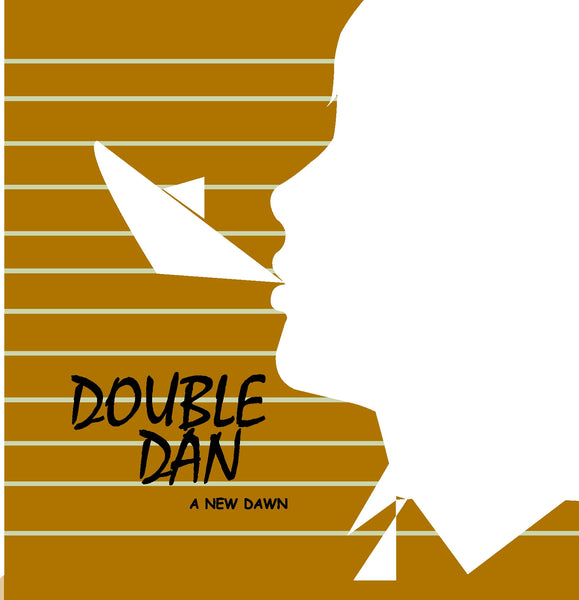 Double Dan - A New Dawn cd