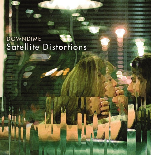 Downdime - Satellite Distortions cd