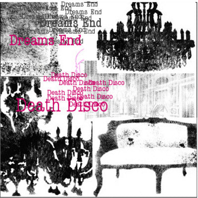 Dreams End - Death Disco 7""