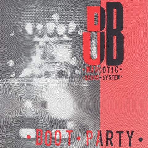 Dub Narcotic Sound System w/Lois - Boot Party cd
