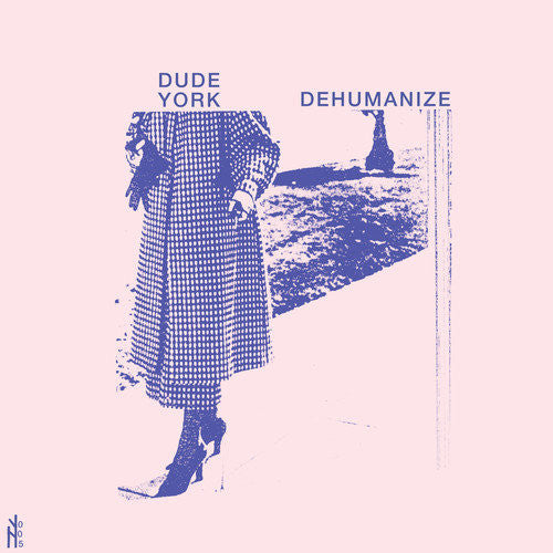 Dude York - Dehumanize lp