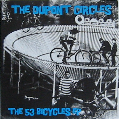Dupont Circles - The 53 Bicycles EP 7""