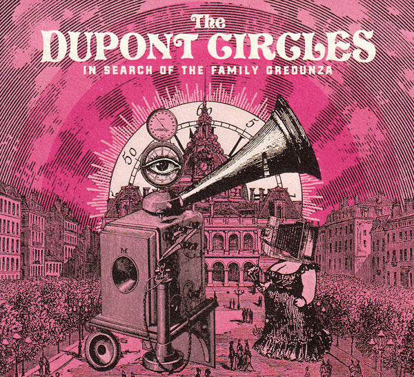 Dupont Circles - In Search Of The Family Gredunza cd