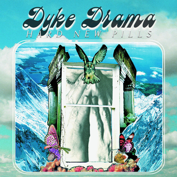 Dyke Drama - Hard New Pills EP lp