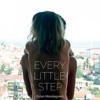 Dylan Mondegreen - Every Little Step cd/lp