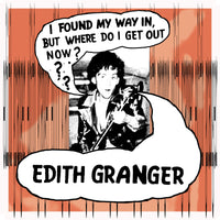 Edith Granger - I Found My Way In But Where Do I Get Out Now? cd/cs