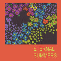 Eternal Summers - The Dawn Of Eternal Summers lp