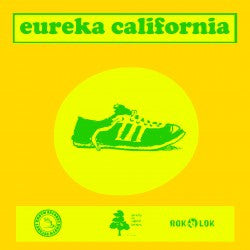 Eureka California / Good Grief - split 7""