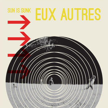 Eux Autres - Sun Is Sunk cd/lp
