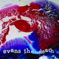 Evans The Death - Catch Your Cold 7""
