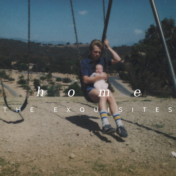 Exquisites - Home lp