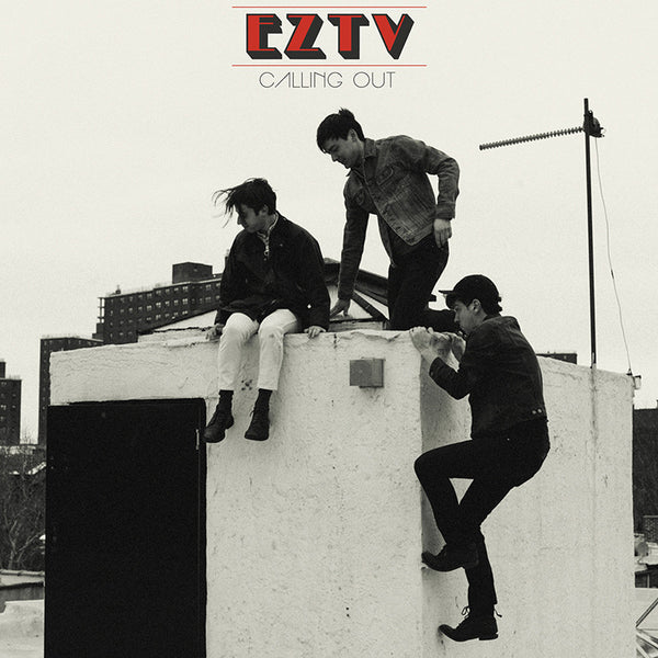 EZTV - Calling Out cd/lp