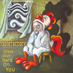 Fablefactory - Freak Out Hard On You cd/lp