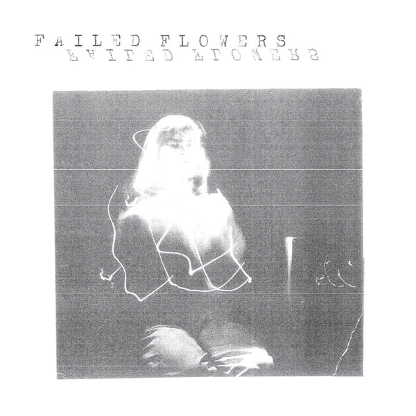 Failed Flowers - Faces 7""