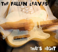 Fallen Leaves - That's Right cd