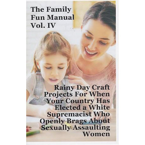 Family Fun Manual - Issue #4 zine