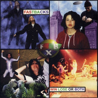 Fastbacks - Win Lose Or Both cd