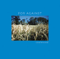 For Against - Coalesced cd