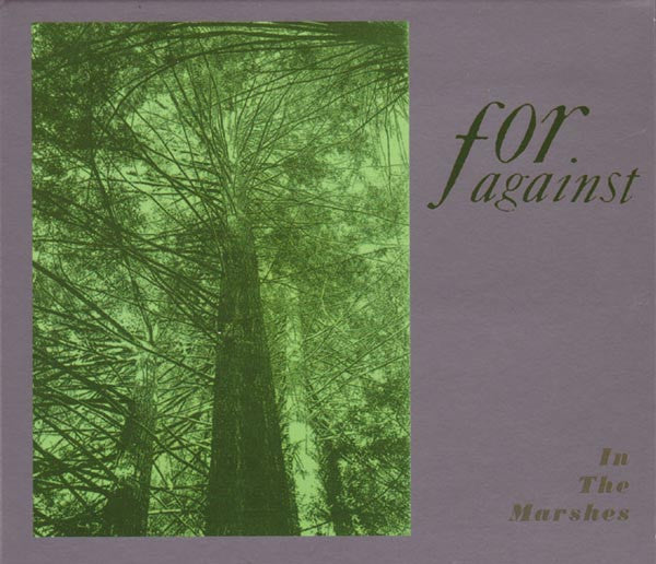 For Against - In The Marshes cd