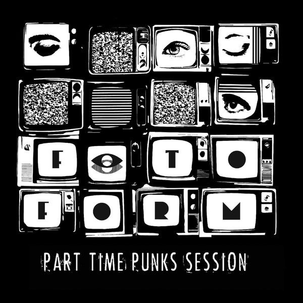 Fotoform - Part Time Punks Session cdep