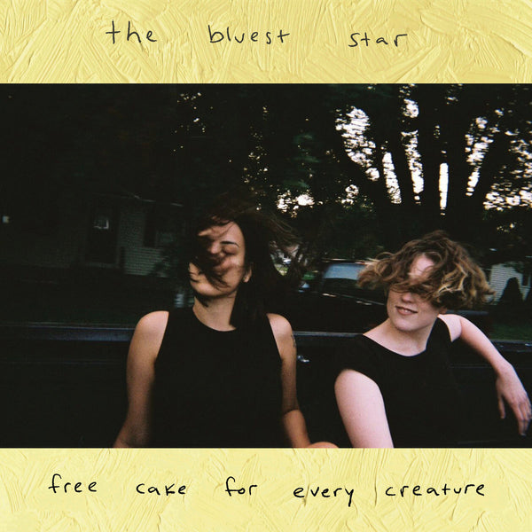Free Cake For Every Creature - The Bluest Star lp