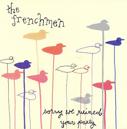 Frenchmen - Sorry We Ruined Your Party cd