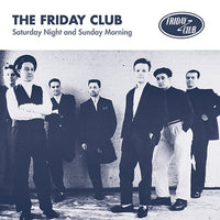 Friday Club - Saturday Night And Sunday Morning EP lp