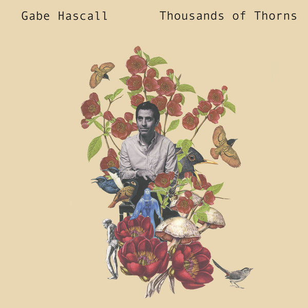 Hascall, Gabe - Thousands Of Thorns lp