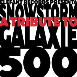Various - Snowstorm: Tribute To Galaxie 500 dbl cd