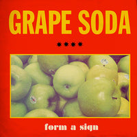 Grape Soda - Form A Sign lp