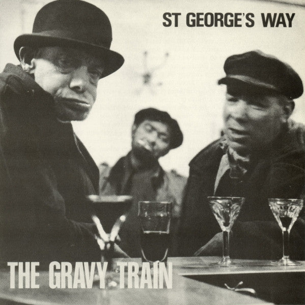 Gravy Train - St. George's Way 7""