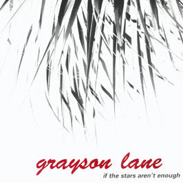 Grayson Lane - If The Stars Aren't Enough 7""