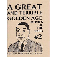 A Great And Terrible Golden Age - Issue #2 zine