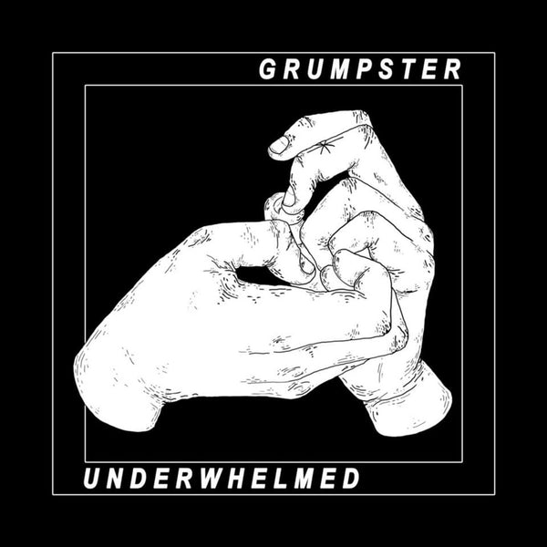 Grumpster - Underwhelmed cd/lp