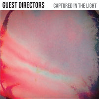 Guest Directors - Captured In The Light EP cdep