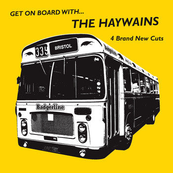 Haywains - Get On Board With… EP 7""