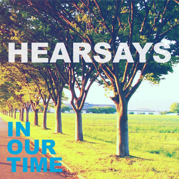 Hearsays - In Our Time cd