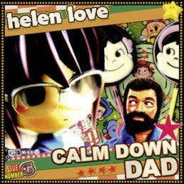 Helen Love - Calm Down Dad 7""